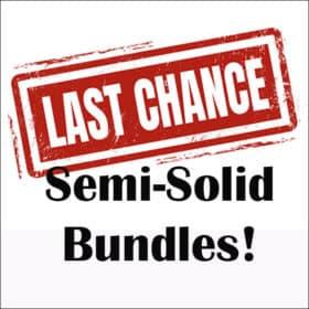 Last Chance Bundles! - Semi-Solids